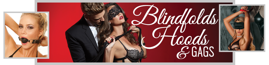 Blindfolds, Hoods & Gags