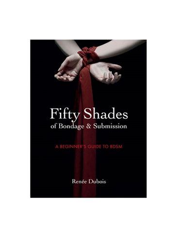 50 SHADES OF BONDAGE & SUBMISSION BOOK