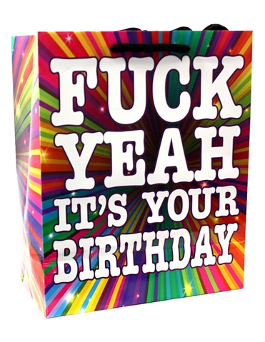 F*CK YEAH ITS YOUR BIRTHDAY GIFT BAG