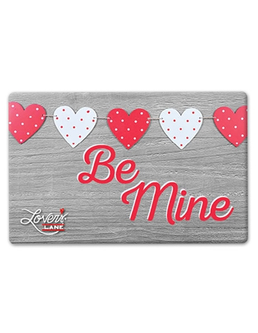 Be Mine Valentines Day E-gift Card