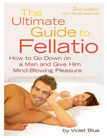 THE ULTIMATE GUIDE TO FELLATIO BOOK