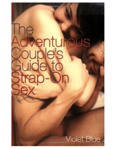 THE COUPLES GUIDE TO STRAP-ON SEX BOOK
